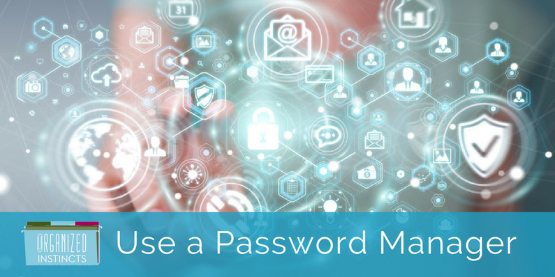 Use a Password Manager – Here's Why