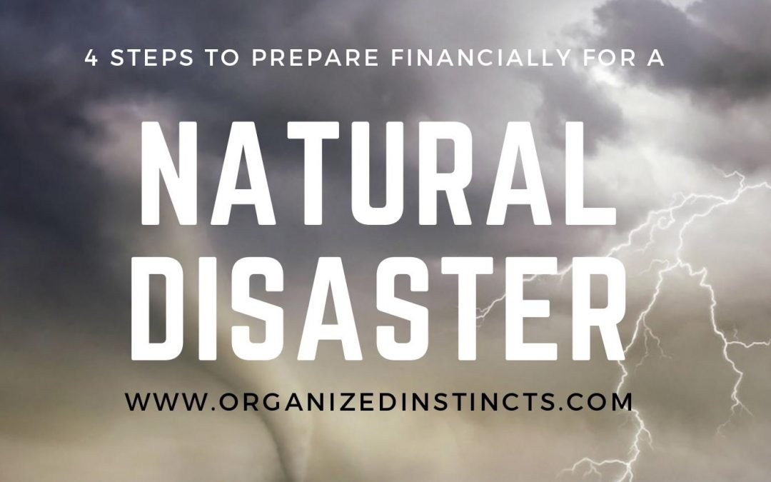 4 Steps to Prepare Financially for a Natural Disaster