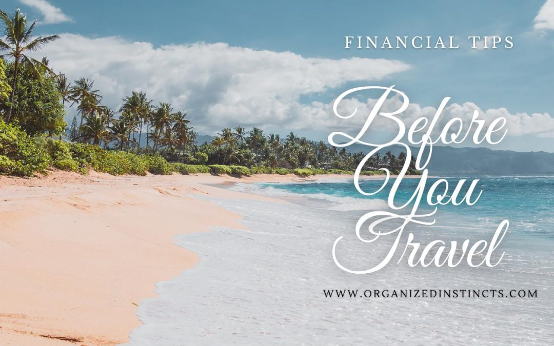 Financial Tips Before You Travel