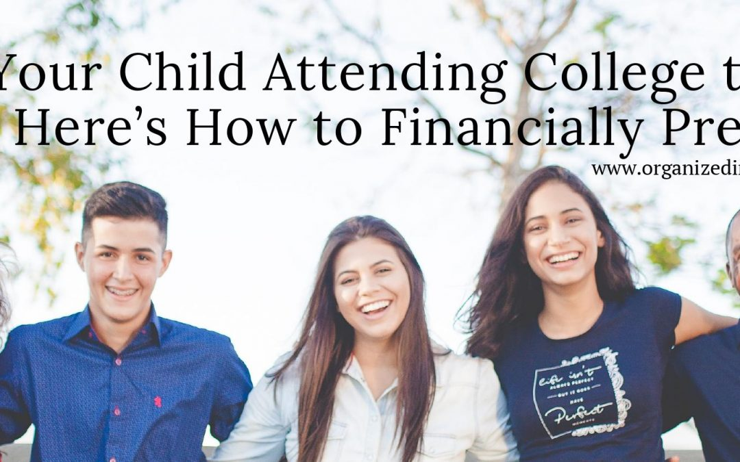Is Your Child Attending College this Fall? Here's How to Financially Prepare