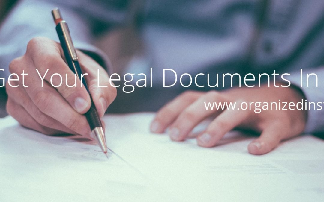 Let's Get Your Legal Documents in Order